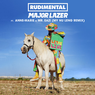Let Me Live (Feat. Anne - Marie & Mr Eazi) (My Nu Leng Remix)