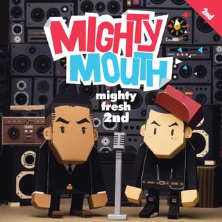 Mighty Fresh