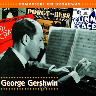 Composers On Broadway:George Gershwin