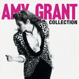 Amy Grant Collection