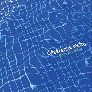 Universal Metro