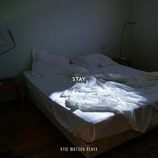 Stay (Feat. Karen Harding) (Kyle Watson Remix)