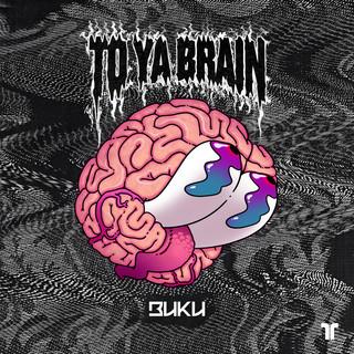 To Ya Brain