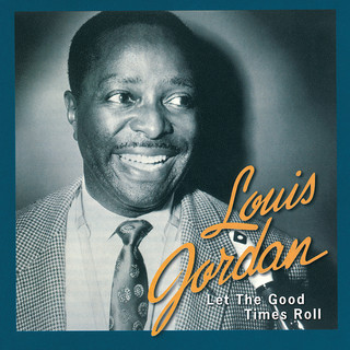 Let The Good Times Roll:The Anthology 1938 - 1953