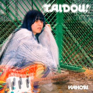 TAIDOU! (Taidou!)