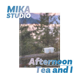 Afternoon Tea and I