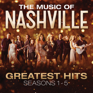 The Music Of Nashville:Greatest Hits Seasons 1 - 5
