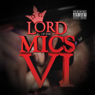 Lord Of The Mics VI
