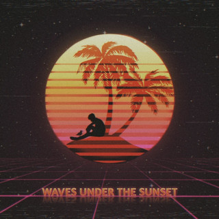 Waves Under The Sunset
