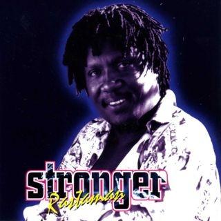 Stronger Rastaman