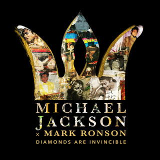 Michael Jackson X Mark Ronson:Diamonds Are Invincible