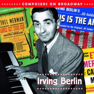 Composers On Broadway:Irving Berlin