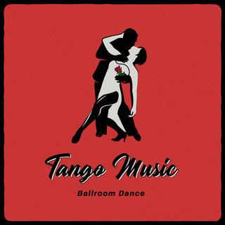 國際標準舞:情人探戈音樂 (Ballroom Dance: Tango Music)