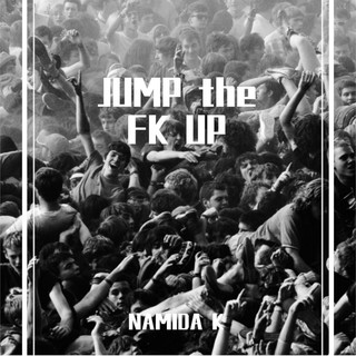 JUMP The FK UP