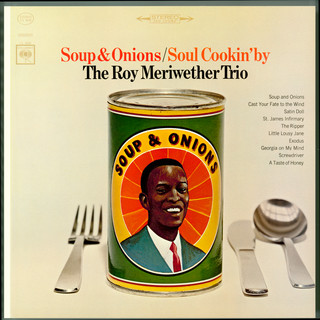 Soup & Onions / Soul Cookin' By