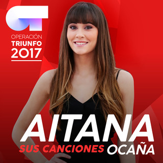 Sus Canciones(Operación Triunfo 2017)