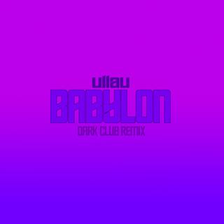 Babylon (Dark Club Remix)