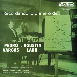 Recordando Lo Primero De Pedro Vargas Y Agustín Lara