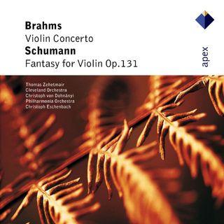 Brahms:Violin Concerto & Schumann:Fantasy