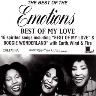 The Best Of The Emotions:Best Of My Love