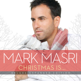 Christmas Is… (Deluxe Expanded Edition)