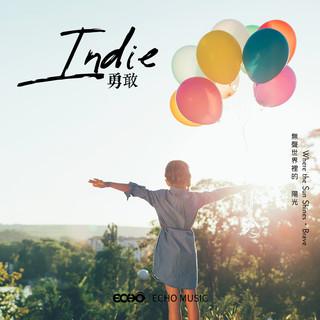 無聲世界裡的陽光.勇敢 Indie  Where the Sun Shines.Brave