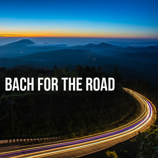 Bach For The Road