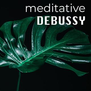Meditative Debussy