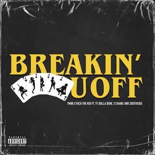 Breakin' U Off