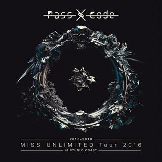 PassCode MISS UNLIMITED Tour 2016 At STUDIO COAST