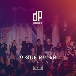 O Que Rolar Rolou - EP 1 (Ao Vivo)