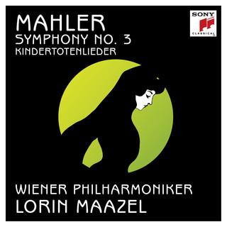 Mahler:Symphony No. 3 In D Minor & Kindertotenlieder
