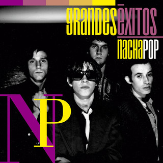 Grandes Éxitos:Nacha Pop (Reedición)