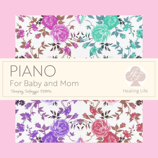 赤ちゃんとママの おやすみピアノ 528Hz (Sleeping Solfeggio 528Hz Piano for Baby and Mom)