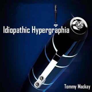 Idiopathic Hypergraphia