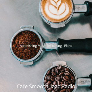 Astonishing Music For Baking - Piano