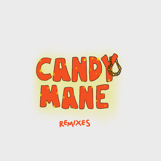 Candy Mane (Remixes)