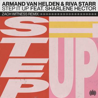 Step It Up (Zach Witness Remix)