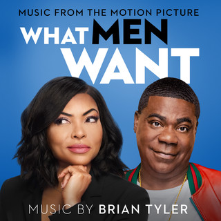 What Men Want (Music From The Motion Picture)