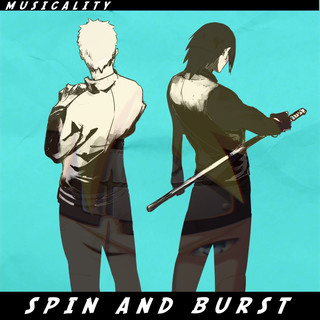 Spin And Burst