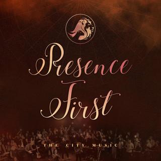 Presence First
