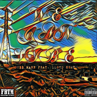 We Can Vibe (Feat. Lloyd Curt)