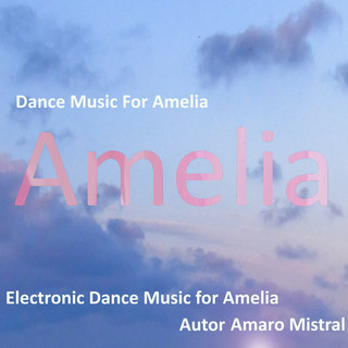 Dance Music For Amelia
