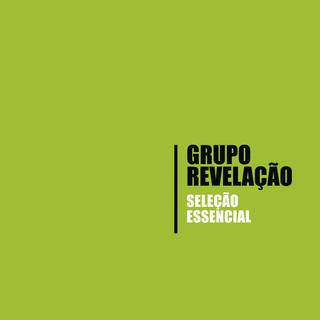 Seleção Essencial - Grandes Sucessos - Grupo Revelação
