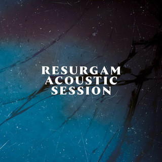Resurgam Acoustic Session