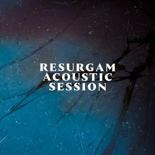 Resurgam Acoustic Session
