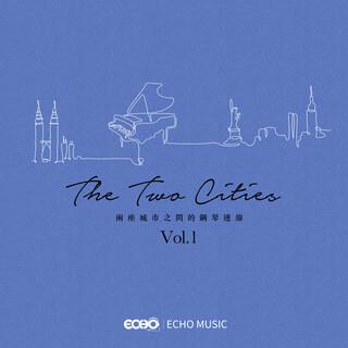 兩座城市之間的鋼琴連線 The Two Cities Vol.1