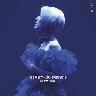 楊千嬅 三二一 GO ! 演唱會 2017