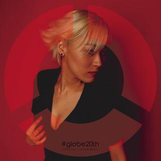 globe 地球樂團20週年 -SPECIAL COVER BEST-