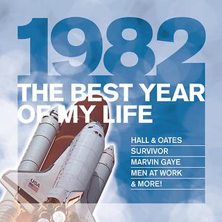 The Best Year Of My Life:1982